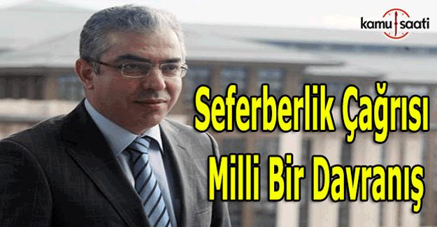 Mehmet Uçum: Milli Seferberlik çağrısı, milli bir davranış