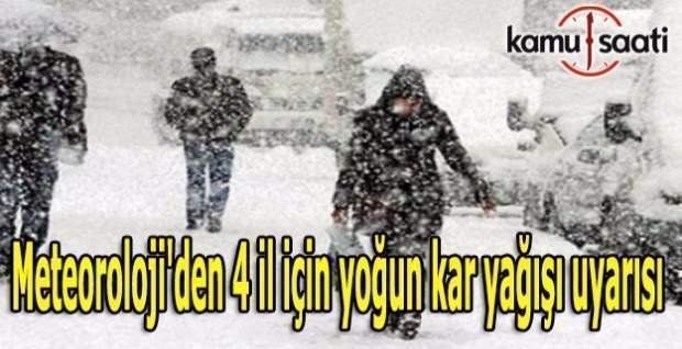 Meteoroloji'den 4 il için yoğun kar yağışı uyarısı