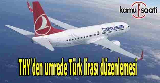 THY'den umrede Türk lirası düzenlemesi