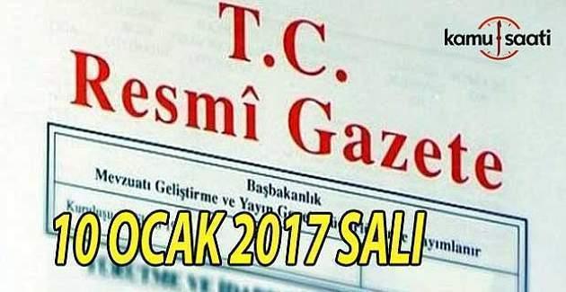 10 Ocak 2017 tarihli Resmi Gazete