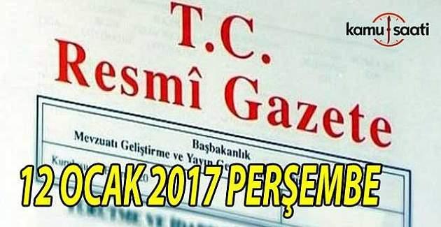 12 Ocak 2017 tarihli Resmi Gazete