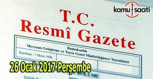 26 Ocak 2017 Resmi Gazete yayımlandı