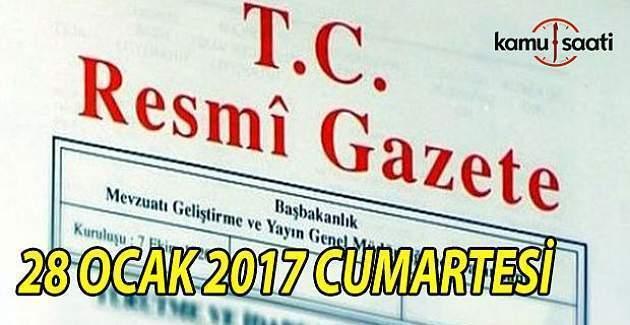 28 Ocak 2017 Cumartesi Resmi Gazete
