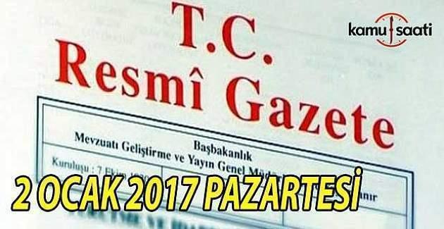 2 Ocak 2017 tarihli Resmi Gazete