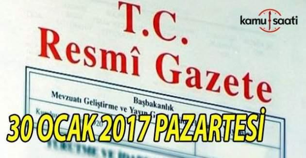 30 Ocak 2017 tarihli Resmi Gazete
