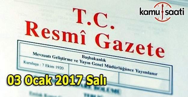 3 Ocak 2017 Resmi Gazete yayımlandı