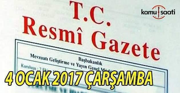 4 Ocak 2017 tarihli Resmi Gazete