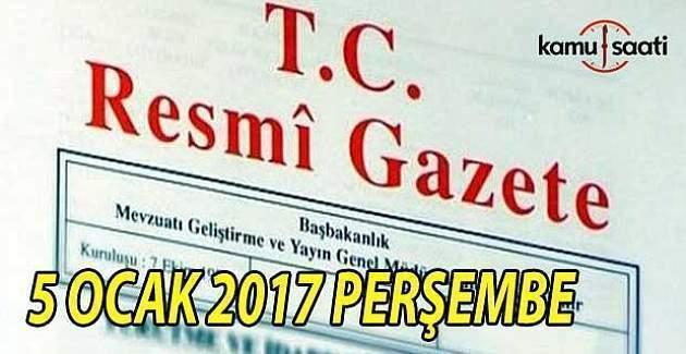 5 Ocak 2017 tarihli Resmi Gazete