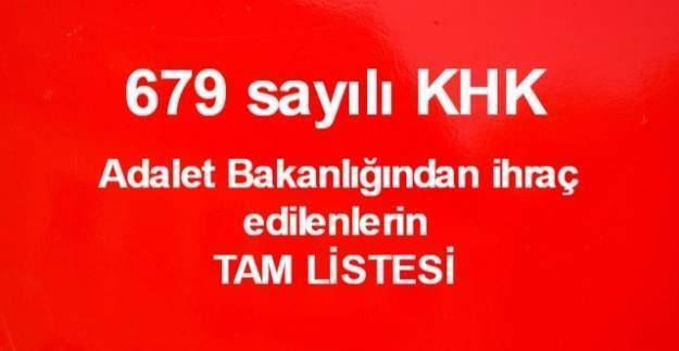 679 sayılı KHK ile Adalet Bakanlığından ihraç edilen personellerin isim listesi (Tam Liste)