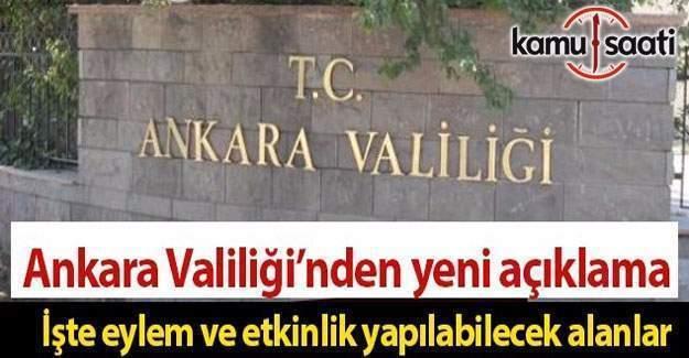 Ankara Valiliği 'Eylem ve etkinlik yapılabilecek' alanları duyurdu