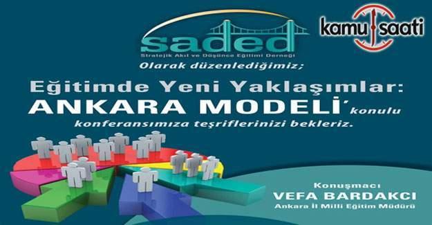 Ankara İl MEM Müdürü Vefa Bardakçı, SADED konferansına katılacak