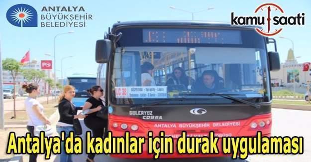 Antalya'da kadınlar için durak uygulaması