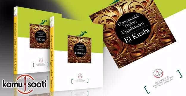 Danışmanlık Tedbirleri Uygulamaları El Kitabı yayımlandı