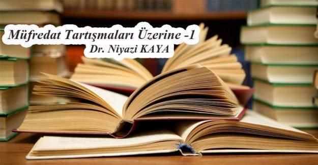 Dr. Niyazi Kaya: 'Ne Varsa Alemde O Olmalıdır Ademde'