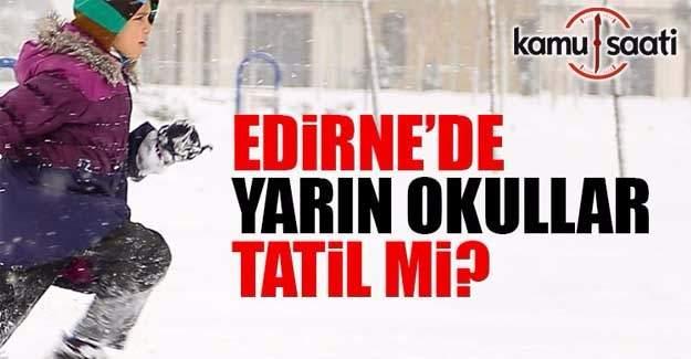 Edirne'de yarın okullar tatil mi? 13 Ocak Cuma