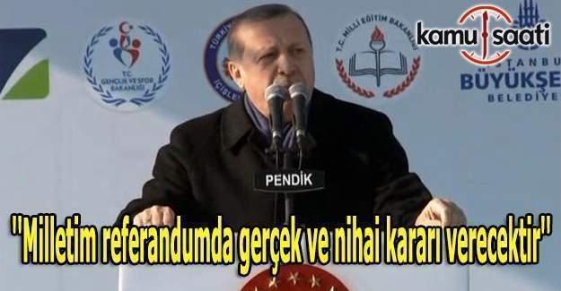 Erdoğan'dan referandum kararı sonrası ilk açıklama
