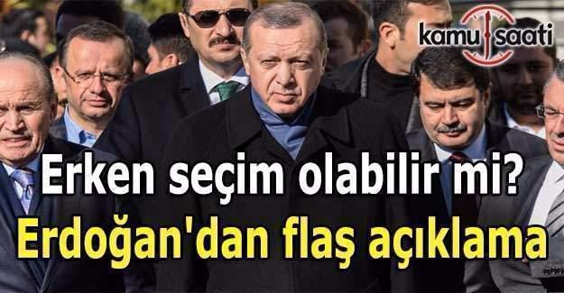 Erken seçim olabilir mi? Erdoğan'dan flaş açıklama