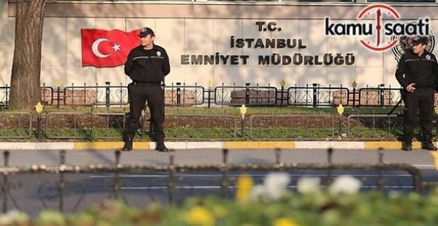 İstanbul Emniyeti'ne yeni atamalar