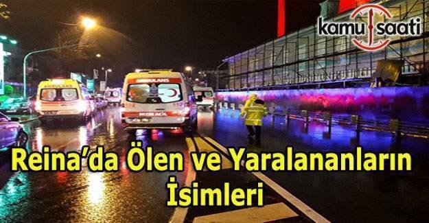 İstanbul Reina'da terör saldırısı - Ölen ve yaralananların isim listesi
