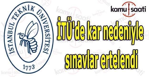 İTÜ'de kar nedeniyle sınavlar ertelendi