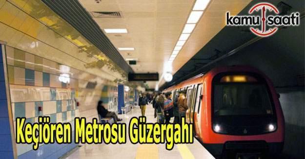 Keçiören metrosu durakları ve güzergahı