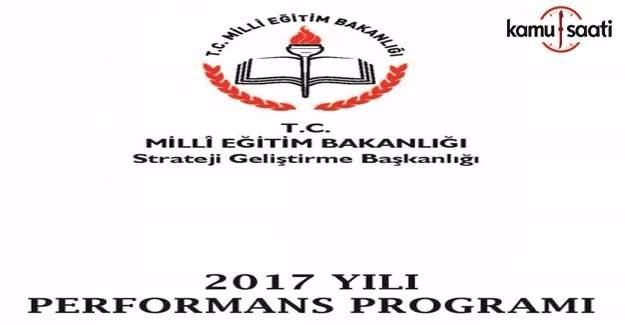 MEB 2017 Mali Yılı Performans Programı yayımlandı
