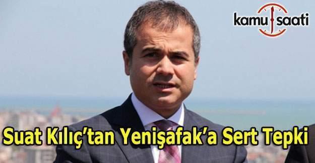 MEB Müsteşarı Tekin'i tehdit ettiği iddia edilen Suat Kılıç'tan sert açıklama