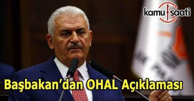 OHAL uzayacak mı? Başbakan Yıldırım'dan OHAL açıklaması