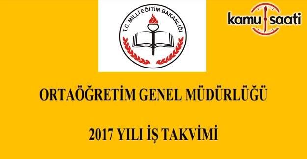 Ortaöğretim Genel Müdürlüğü 2017 Yılı İş Takvimi yayımlandı