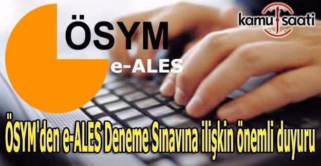 ÖSYM'den e-ALES Deneme Sınavına ilişkin önemli duyuru