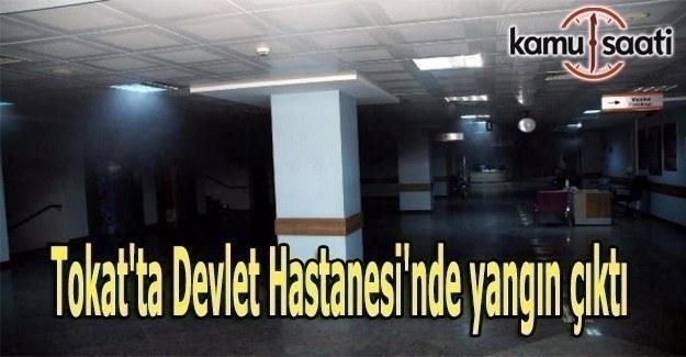 Tokat'ta Devlet Hastanesi'nde yangın çıktı