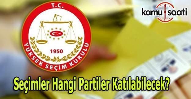 YSK, Seçimlere katılabilecek 9 partiyi açıkladı