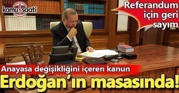 Anayasa Değişikliği Kanunu, Erdoğan'a gönderildi