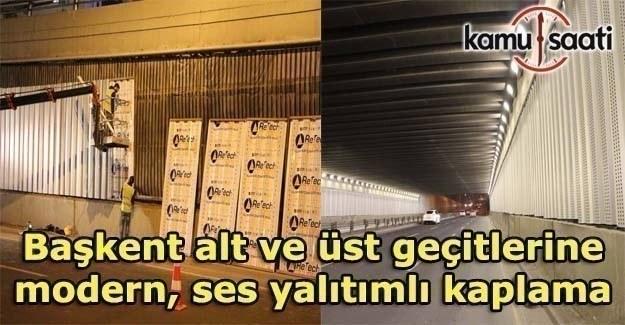 Ankara'da alt ve üst geçitler yenileniyor