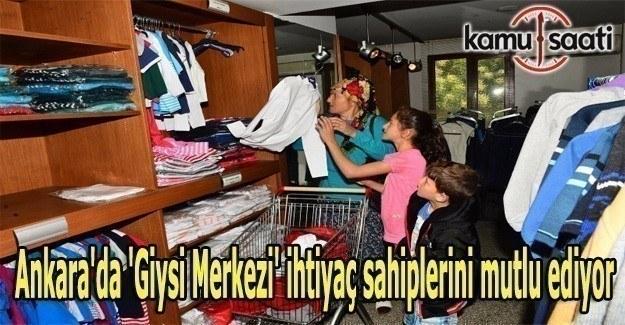 Ankara'da 'Giysi Merkezi' ihtiyaç sahiplerini mutlu ediyor