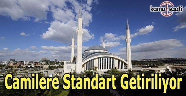 Camilere standart getiriliyor