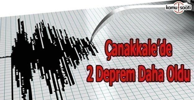 Çanakkale'de iki deprem daha oldu
