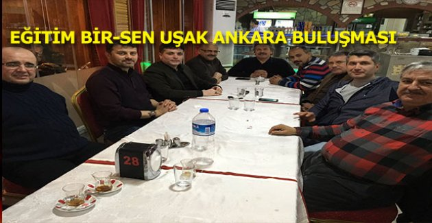 Eğitim Bir-Sen Ankara ve Uşak teşkilatı buluştu