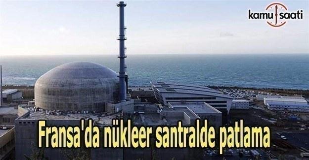 Fransa'da nükleer santralde patlama