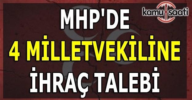 MHP'de dört isim disipline sevk edildi