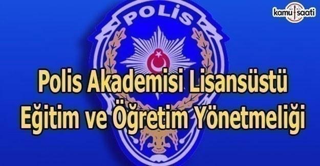 Polis Akademisi Lisansüstü Eğitim ve Öğretim Yönetmeliği