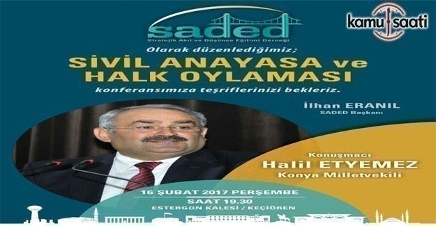 SADED'den Sivil Anayasa ve Halk Oylaması konferansı