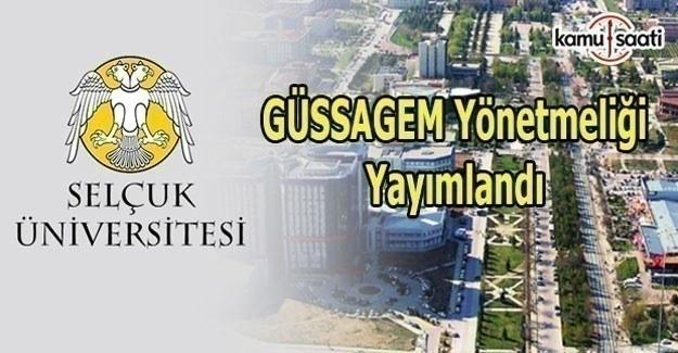 Selçuk Üniversitesi GÜSSAGEM Yönetmeliği Yayımlandı