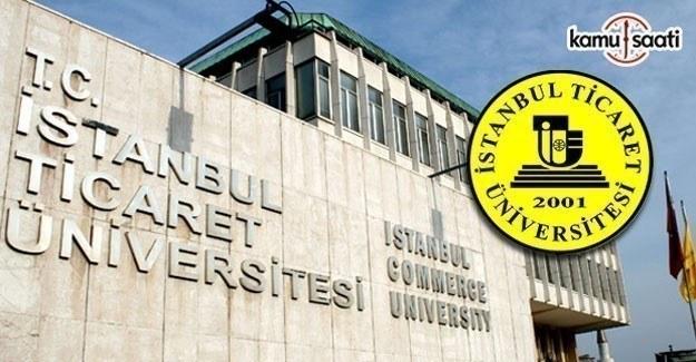 İstanbul Ticaret Üniversitesi Önlisans ve Lisans Eğitim-Öğretim ve Sınav Yönetmeliğinde Değişiklik Yapıldı