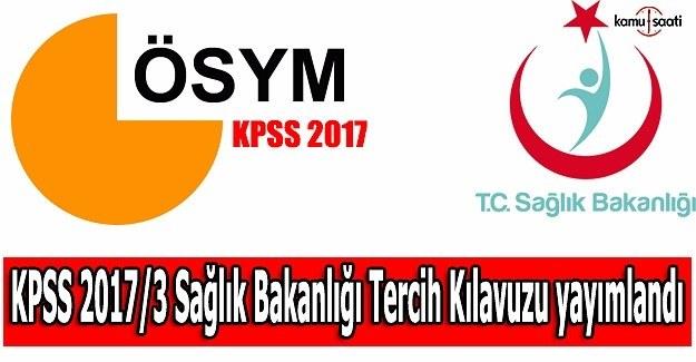KPSS 2017/3 Sağlık Bakanlığı Tercih Kılavuzu yayımlandı