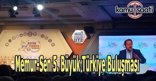 Memur-Sen 5. Büyük Türkiye Buluşması Antalya'da başladı