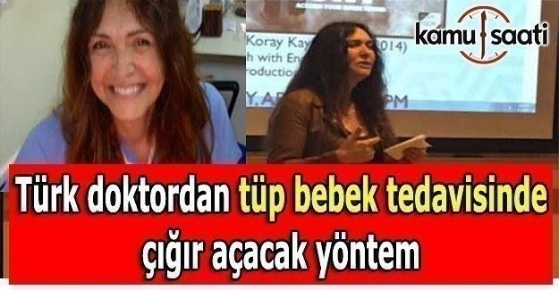 Türk doktorudan tüp bebek tedavisinde çığır açacak yöntem