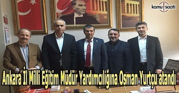 Ankara İl MEM'de yeni atama