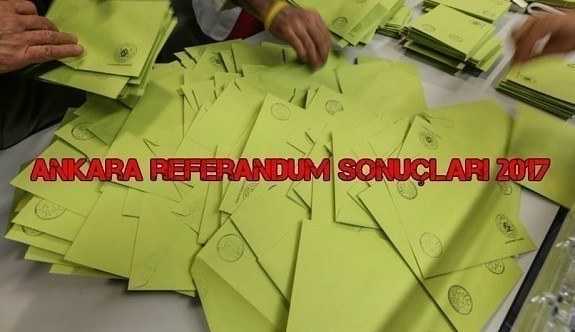 Ankara referandum sonuçları 2017 - Evet, hayır oranları kaç oldu?