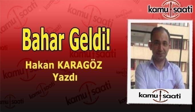BAHAR GELDİ